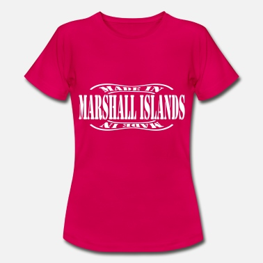 Marshall Islands made in marshall islands - Women's T-Shirt