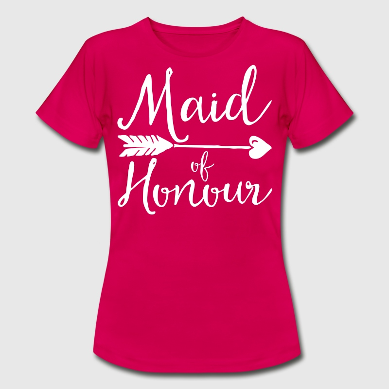 Maid Of Honour Wedding Quote - Women's T-Shirt