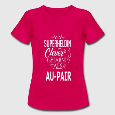 aupair - Frauen T-Shirt
