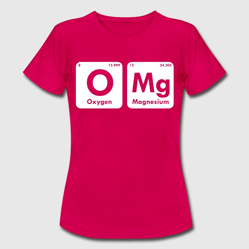 OMG PERIODIC TABLE - Women's T-Shirt