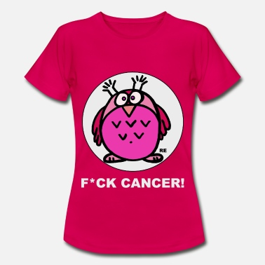 Fuck Fuck Cancer Eule Pink Fuck Breast Cancer Fuck Cancer Fight - Women's T-Shirt