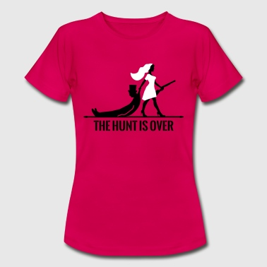 Hunt The hunt is over JGA Junggesellenabschied Party - Frauen T-Shirt