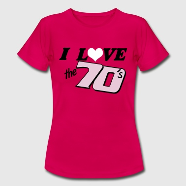 I love the 70 - Frauen T-Shirt