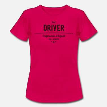 Uber Best driver with diesel in the blood - Women's T-Shirt
