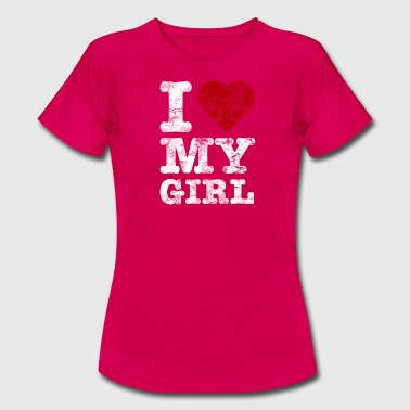 I Love my GIRL vintage light - T-shirt Femme
