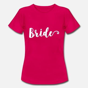 Brides Bride - Women's T-Shirt