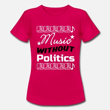 Eurovision Song Contest Music without Politics Geschenk - Frauen T-Shirt