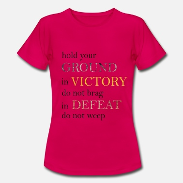 Defeat Victory and Defeat - Women's T-Shirt