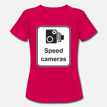 Speed Sign Road sign Speed cameras - Women's T-Shirt
