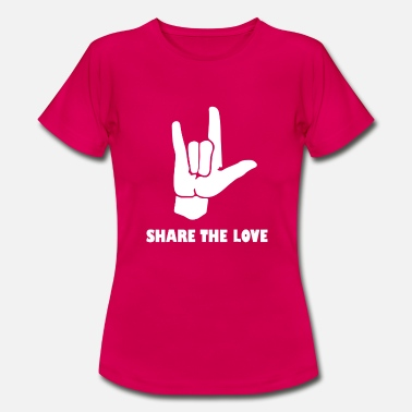 Share Share The Love Rock Hand Funny - Frauen T-Shirt