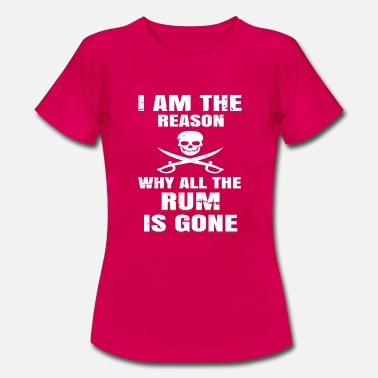 e30d240b7 Rum Why All The Rum Is Gone Pirate Gift - Women's T. Women's T-Shirt