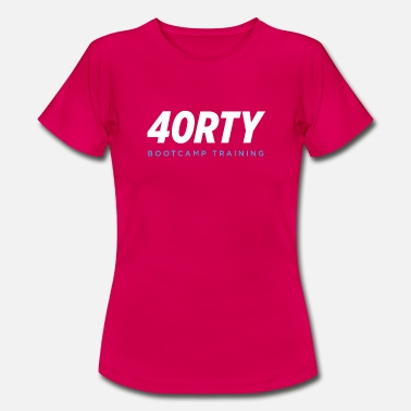 Bootcamp 40RTY Bootcamp Training - Frauen T-Shirt
