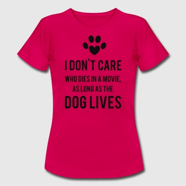 Dogs - Frauen T-Shirt