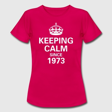 Born In 1973 Keeping Calm Since 1973 Women's T - Red - Women's T-Shirt