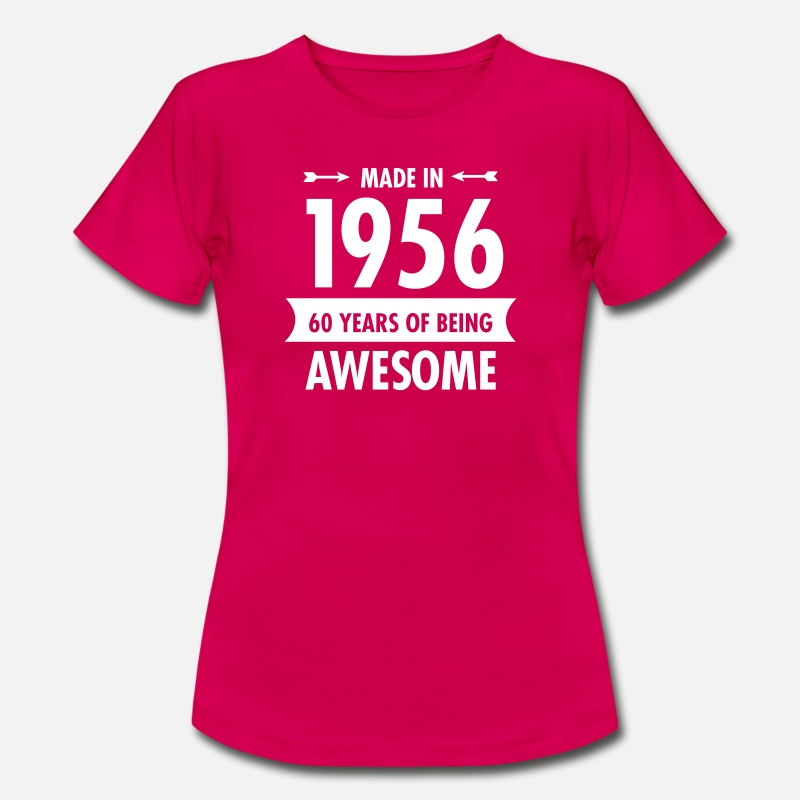 Years T-Shirts - Made In 1956 . 60 Years Of Being Awesome - Vrouwen T-shirt robijnrood