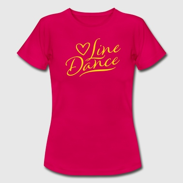 LOVE LINE DANCE - Women's T-Shirt