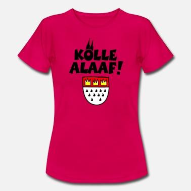17d9d7636f0a28 Kölle Alaaf Kölner Karneval mit Kölschem Wappen - Frauen T-Shirt
