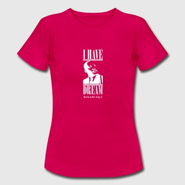 Martin Luther King Martin Luther King Day - Women's T-Shirt