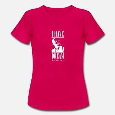Martin Luther King Martin Luther King Day - Frauen T-Shirt