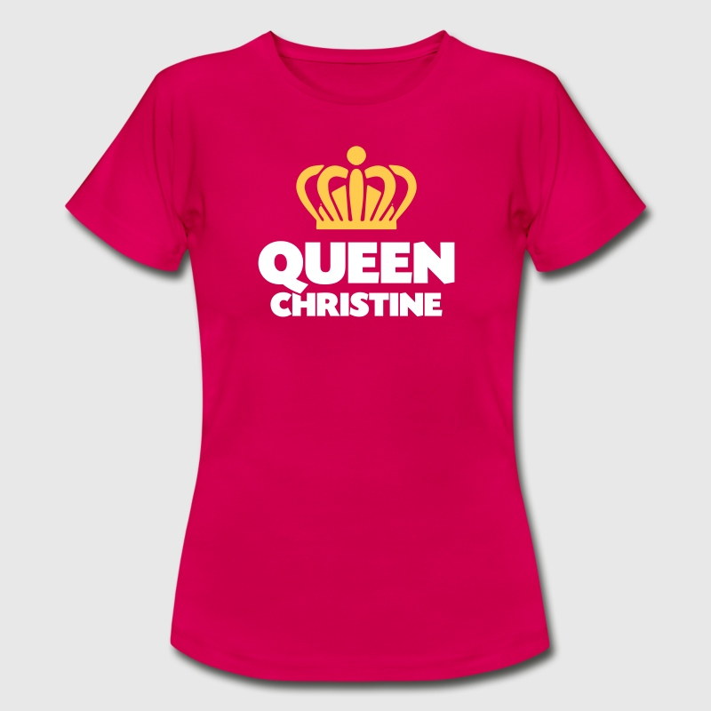 Queen christine name thing crown - Women's T-Shirt