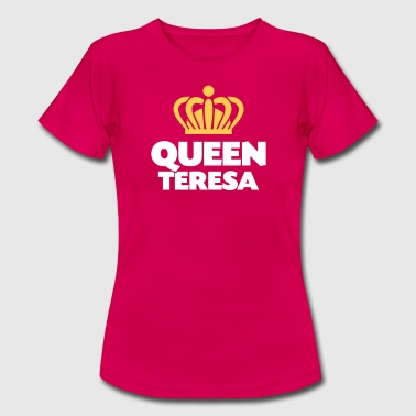 Queen teresa name thing crown - Women's T-Shirt