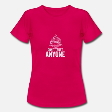 Pyramid Eye Illuminati Eye Don't Trust Anyone Eye Pyramid - Women's T-Shirt