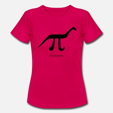 Science Pinosaur - Women's T-Shirt