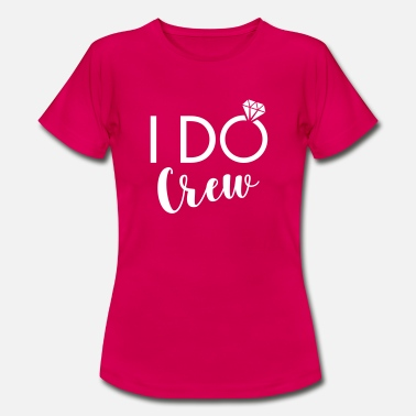 Crew I do crew - Women's T-Shirt