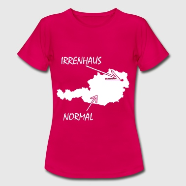 NORMAL-IRRENHAUS - Frauen T-Shirt
