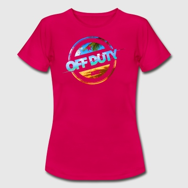 Off Duty - Beach Edition - Women's T-Shirt
