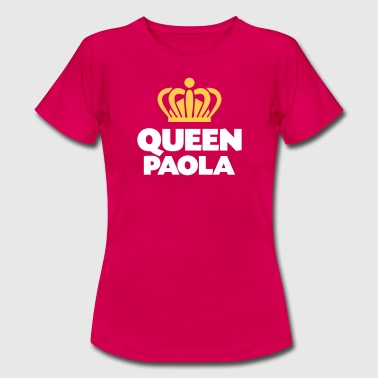 Queen paola name thing crown - Women's T-Shirt