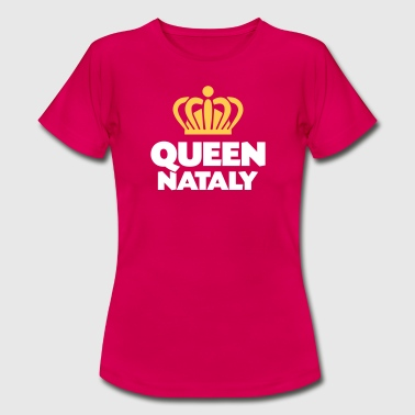 Queen nataly name thing crown - Women's T-Shirt
