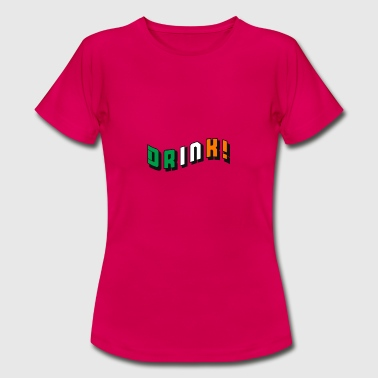 Trinken Irish - Frauen T-Shirt