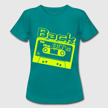 Back to the 80s - Frauen T-Shirt