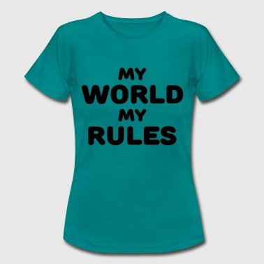 My world, my rules - Maglietta da donna