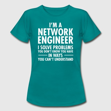 Geek Network Engineer Solve Problems - Dame-T-shirt