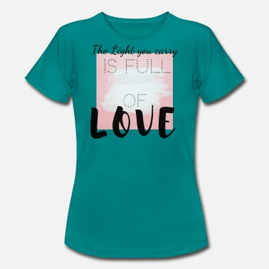 Carry Carry The Light - Camiseta mujer