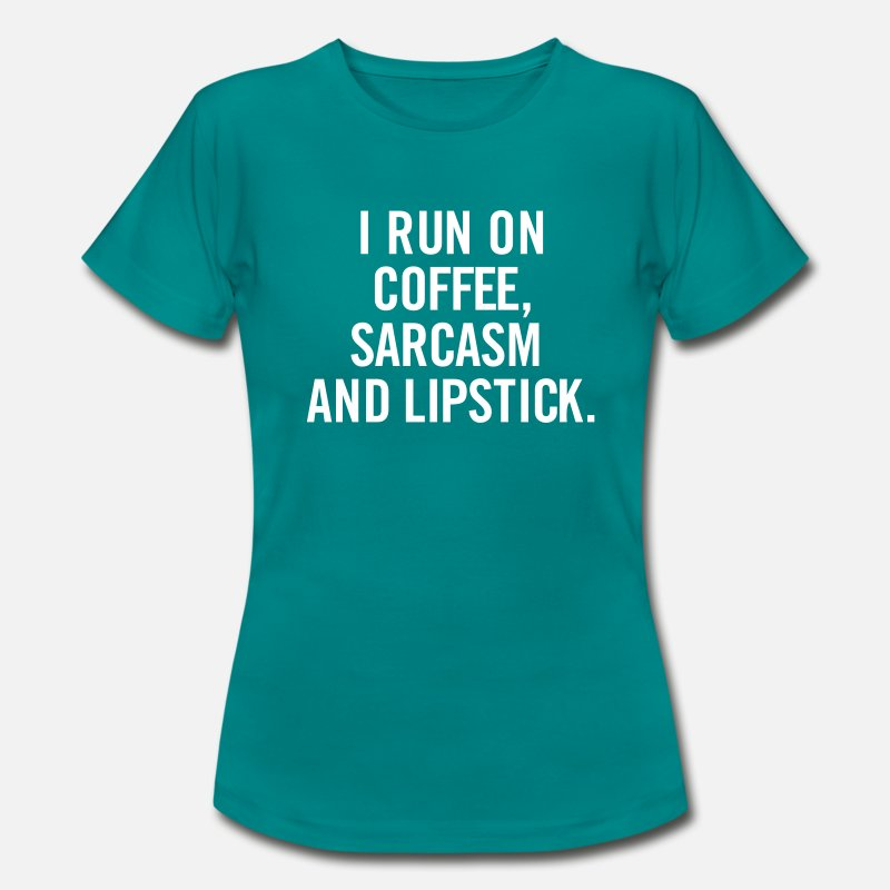 Run T-Shirts - I run on Coffee, sarcasm and Lipstick. - Vrouwen T-shirt divablauw