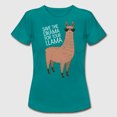 Lama Save The Drama For Your Llama - Dame-T-shirt