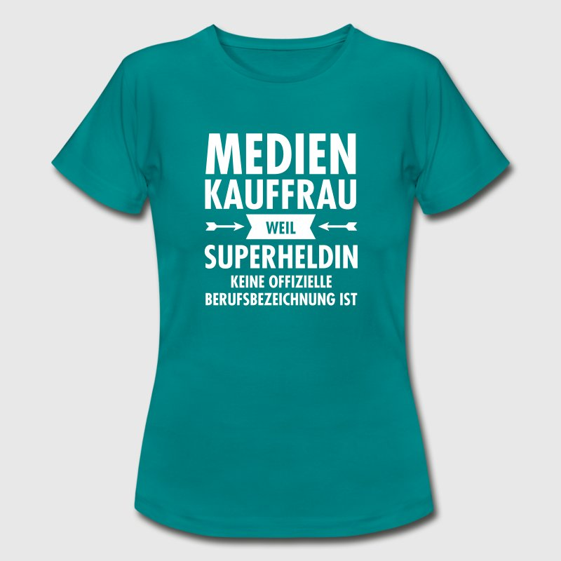 Medienkauffrau - Superheldin - Frauen T-Shirt
