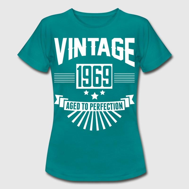 VINTAGE 1969 - Aged To Perfection  - Women's T-Shirt
