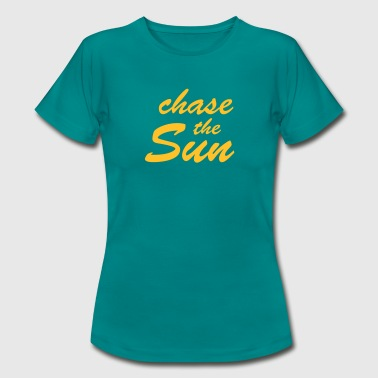 Chase_the_Sun - Frauen T-Shirt