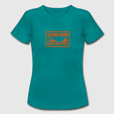 Citation Mer slow food - T-shirt Femme