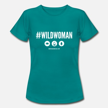 #WildWoman Slogan - Women's T-Shirt