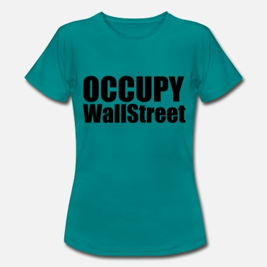 Occupy Occupy - Women's T-Shirt