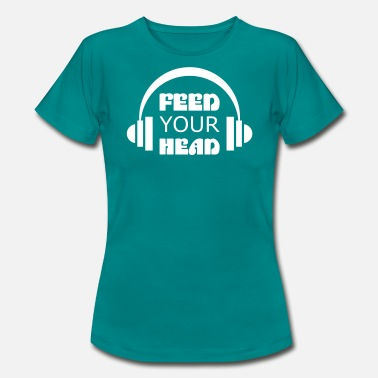 Feed-your Head Feed Your Head - Frauen T-Shirt