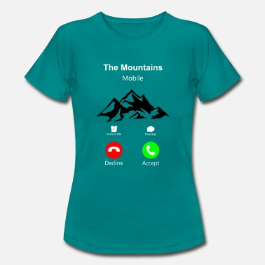 Mountains The Mountains Mobile 2- The mountains are calling - Women's T-Shirt