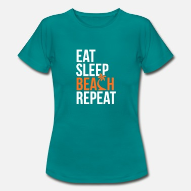 Repeat Eat Sleep Beach Repeat - Women's T-Shirt
