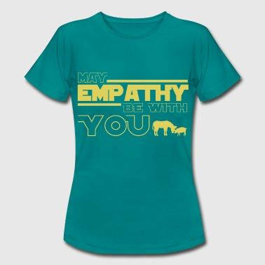 may empathy be with you - Maglietta da donna