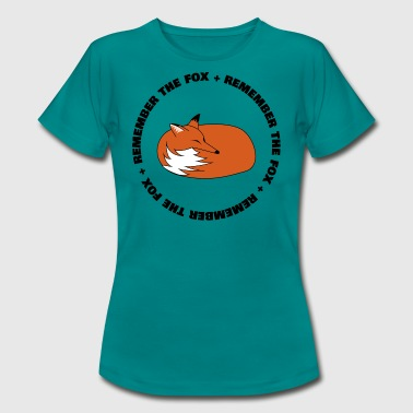 Remember The Fox - Frauen T-Shirt